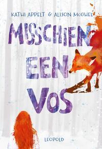Misschien een vos-Alison McGhee, Kathi Appelt-eBook