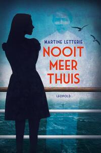 Nooit meer thuis-Martine Letterie