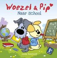 Woezel & Pip - Naar school-Guusje Nederhorst
