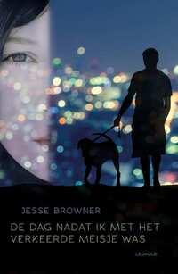 De dag nadat ik met het verkeerde meisje was-Jesse Browner-eBook