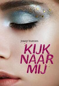 Kijk naar mij-Joany Buenen