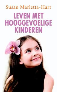 Leven met hooggevoelige kinderen-Susan Marletta-Hart-eBook