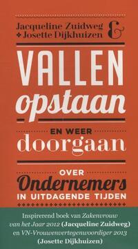 Vallen, opstaan en weer doorgaan-Jacqueline Zuidweg, Josette Dijkhuizen
