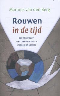 Rouwen in de tijd-Marinus van den Berg