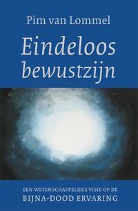 Eindeloos bewustzijn - Jubileumeditie-Pim van Lommel