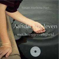Aandachtig leven met hooggevoeligheid-Susan Marletta-Hart