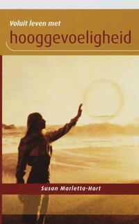 Voluit leven met hooggevoeligheid-Susan Marletta-Hart-eBook