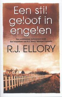 Een stil geloof in engelen (midprice 2013)-R.J. Ellory