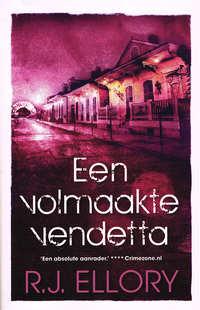 Een volmaakte vendetta (midprice 2013)-R.J. Ellory