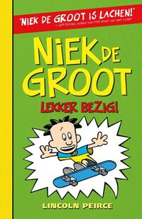Niek de Groot: lekker bezig! (3)-Lincoln Peirce-eBook