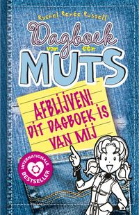 Dagboek van een muts 8½ - Afblijven! Dit dagboek is van mij-Rachel Renée Russell