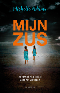 Mijn zus-Michelle Adams-eBook