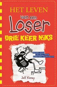Het leven van een loser 11 - Drie keer niks-Jeff Kinney