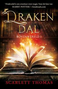 Bovenwereld 1 - Drakendal-Scarlett Thomas