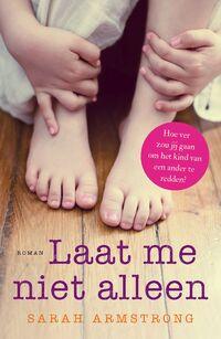 Laat me niet alleen-Sarah Armstrong-eBook