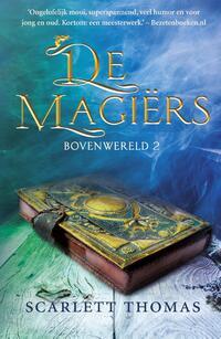De magiërs-Scarlett Thomas-eBook