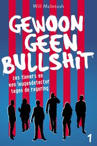 Bullshit 1 - Gewoon geen bullshit-Will McIntosh-eBook