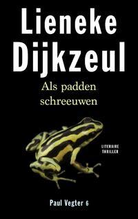 Als padden schreeuwen-Lieneke Dijkzeul-eBook
