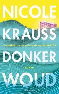 Donker woud-Nicole Krauss