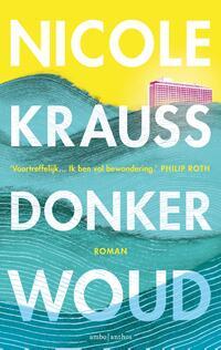 Donker woud-Nicole Krauss-eBook