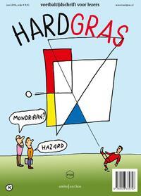 Hard Gras 108 - Juni 2016-Henk Spaan, Hugo Borst, Matthijs van Nieuwkerk-eBook