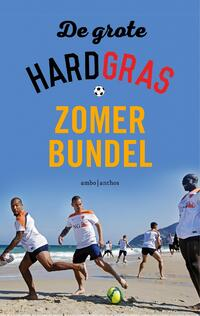 De Grote hard gras zomerbundel-Henk Spaan, Hugo Borst, Matthijs van Nieuwkerk-eBook