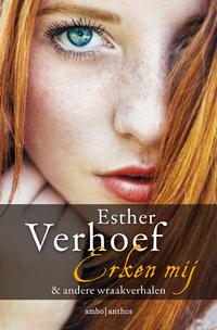 Erken mij en andere wraakverhalen-Esther Verhoef