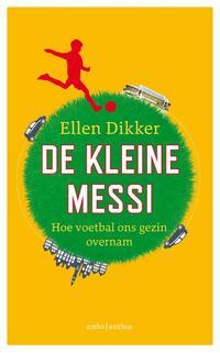 De kleine Messi-Ellen Dikker