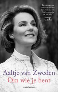 Om wie je bent-Aaltje van Zweden-eBook