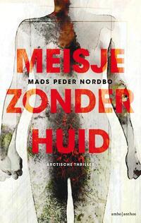 Meisje zonder huid-Mads Peder Nordbo