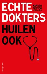 Echte dokters huilen ook-Karin Overmars, Warner Prevoo-eBook