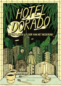 Hotel Dorado-Floor van het Nederend, Pepijn Lanen