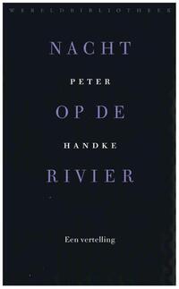 Nacht op de rivier-Peter Handke