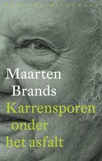 Karrensporen onder het asfalt-Maarten Brands