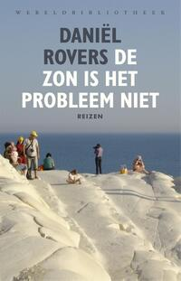 De zon is het probleem niet-Daniël Rovers-eBook