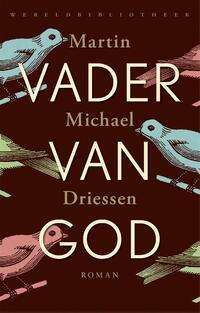 Vader van God-Martin Michaël Driessen-eBook