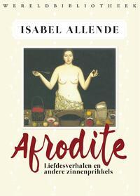 Afrodite-Isabel Allende, Panchita Llona-eBook