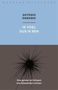 Ik voel dus ik ben-Antonio Damasio-eBook