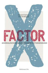 X-factor-Giovanni Samaey, Joseph Vandewalle