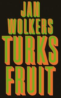 Turks fruit-Jan Wolkers