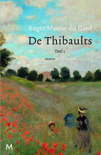 De Thibaults (deel 1)-Roger Martin Du Gard