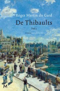De Thibaults (deel 2)-Roger Martin Du Gard