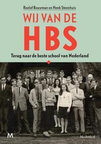 Wij van de hbs-Henk Steenhuis, Roelof Bouwman