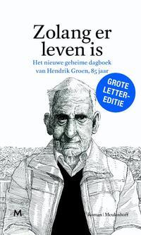 Zolang er leven is-Hendrik Groen