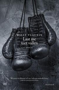 Laat me niet vallen-Willy Vlautin