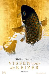 Vissen voor de keizer-Didier Decoin