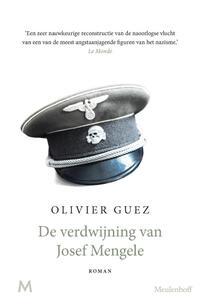 De verdwijning van Josef Mengele-Olivier Guez