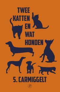 Twee katten en wat honden-S. Carmiggelt-eBook