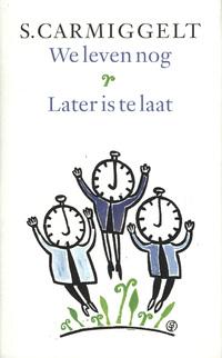 We leven nog; Later is te laat-S. Carmiggelt-eBook
