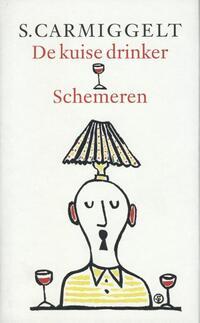 De kuise drinker & Schemeren (grote letter)-POD editie-S. Carmiggelt